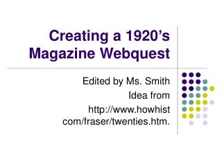 Creating a 1920's Magazine Webquest