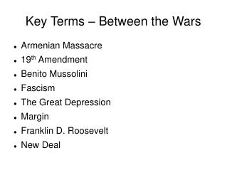 Key Terms – Between the Wars