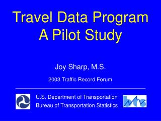Travel Data Program A Pilot Study