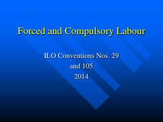 Forced and Compulsory Labour