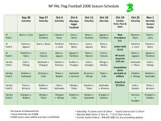 NP PAL Flag Football 2008 Season Schedule