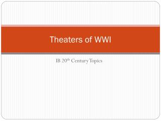 Theaters of WWI