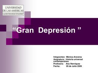 """""""Gran  Depresión """""""