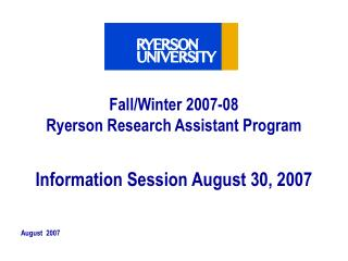 Fall/Winter 2007-08  Ryerson Research Assistant Program
