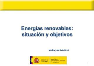 Energías renovables:  situación y objetivos