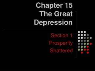 Chapter 15 The Great Depression