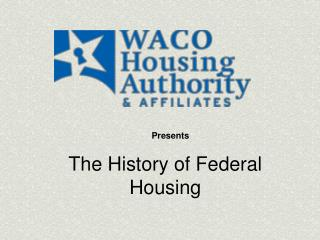 The History of Federal Housing