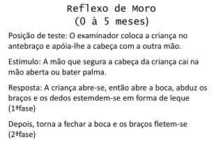 Reflexo de Moro 0   5 meses