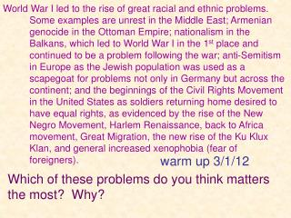 Which of these problems do you think matters the most?  Why?