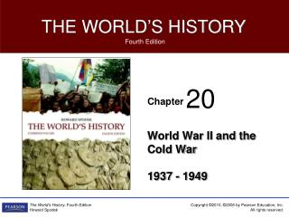 World War II and the Cold War 1937 - 1949