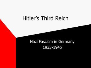 Hitler's Third Reich