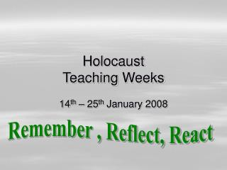 Holocaust  Teaching Weeks