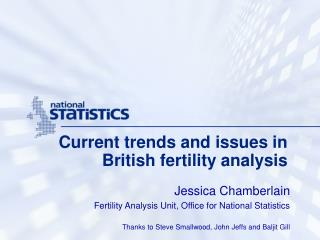 Current trends and issues in British fertility analysis