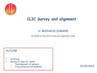 CLIC Survey and alignment