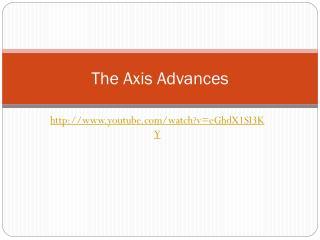 The Axis Advances