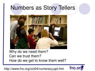 Numbers as Story Tellers