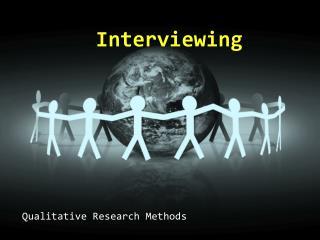 Qualitative Research Methods
