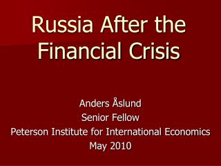Russia After the Financial Crisis
