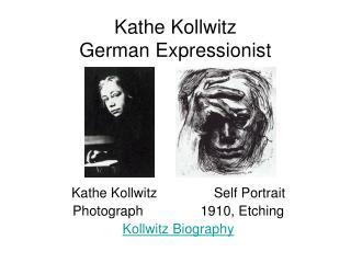 Kathe Kollwitz German Expressionist