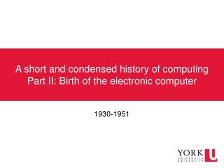 A short and condensed history of computing Part II: Birth of the electronic computer