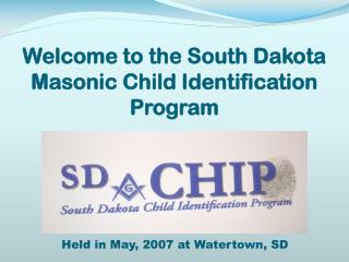 Welcome to the South Dakota Masonic Child Identification Program