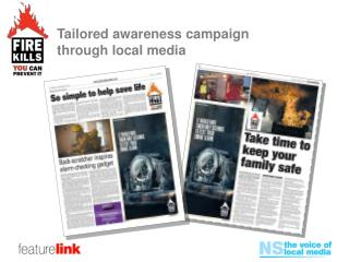 Tailored awareness campaign  through local media