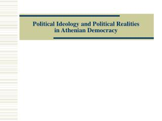 Political Ideology and Political Realities in Athenian Democracy