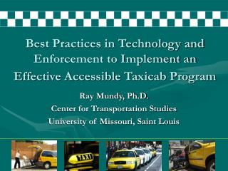 Best Practices in Technology and Enforcement to Implement an Effective Accessible Taxicab Program