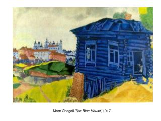 Marc Chagall  The Blue House , 1917
