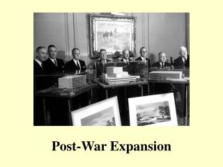 Post-War Expansion
