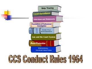 CCS Conduct Rules 1964