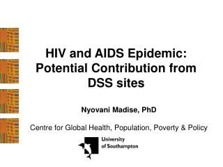 HIV and AIDS Epidemic:  Potential Contribution from DSS sites