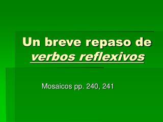 Un breve repaso de verbos reflexivos