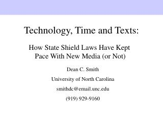 Technology, Time and Texts: