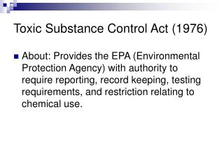 Toxic Substance Control Act (1976)