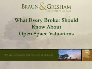 What Every Broker Should Know About  Open Space Valuations