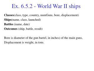 Ex. 6.5.2 -  World War II ships