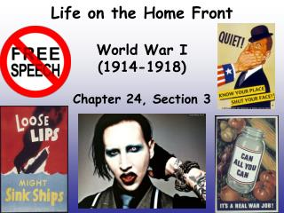 Life on the Home Front World War I  (1914-1918)