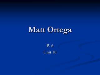 Matt Ortega