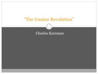 """The Iranian Revolution"""