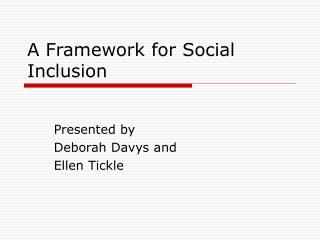 A Framework for Social Inclusion