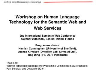 Workshop on Human Language Technology for the Semantic Web and Web Services