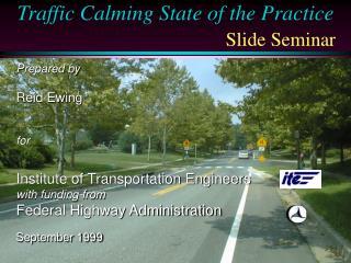 Traffic Calming State of the Practice Slide Seminar