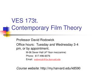 VES 173t.   Contemporary Film Theory