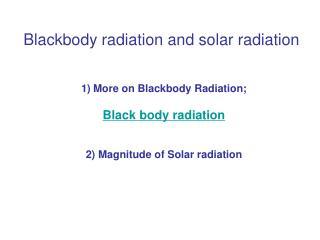 Blackbody radiation and solar radiation