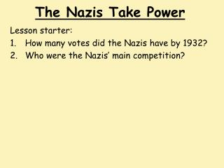 The Nazis Take Power