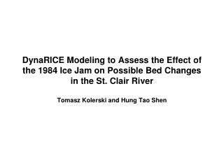Tomasz Kolerski and Hung Tao Shen