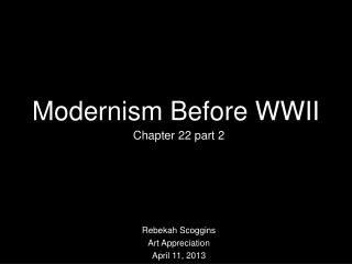 Modernism Before WWII