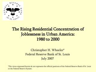 The Rising Residential Concentration of Joblessness in Urban America: 1980 to 2000