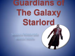 Guardians of the Galaxy Starlord Leather